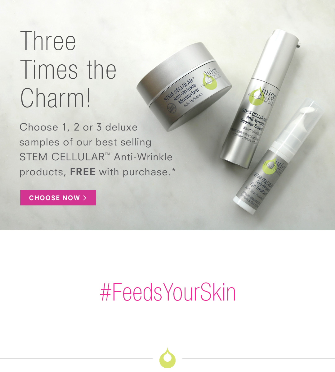 Get a FREE Anti-Wrinkle skincare kit with purchase.*