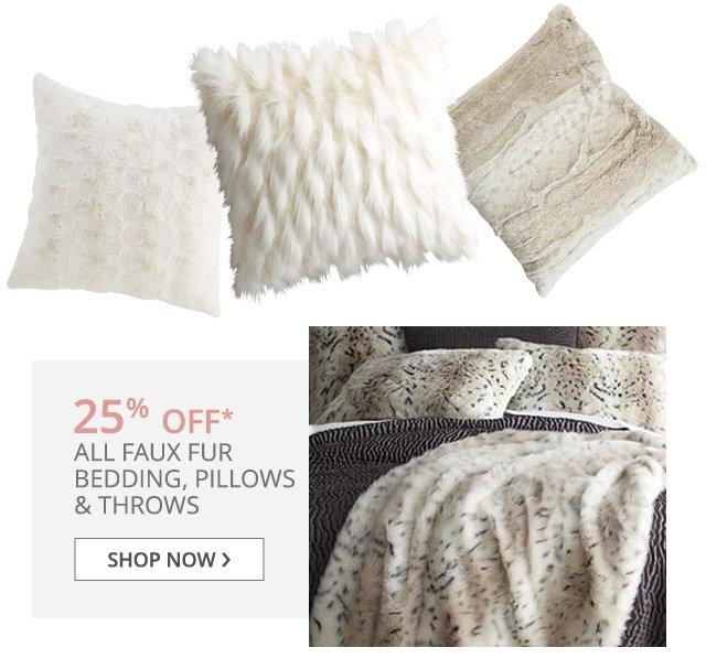 25% off all faux fur bedding. Shop now.