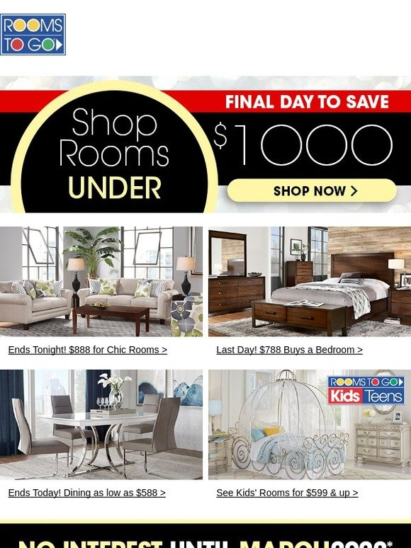 Rooms To Go Last Day Shop Rooms Under 1000 Plus Low Monthly Payments Milled