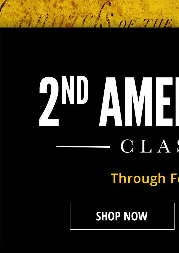 Shop 2nd Amendment Classic Online