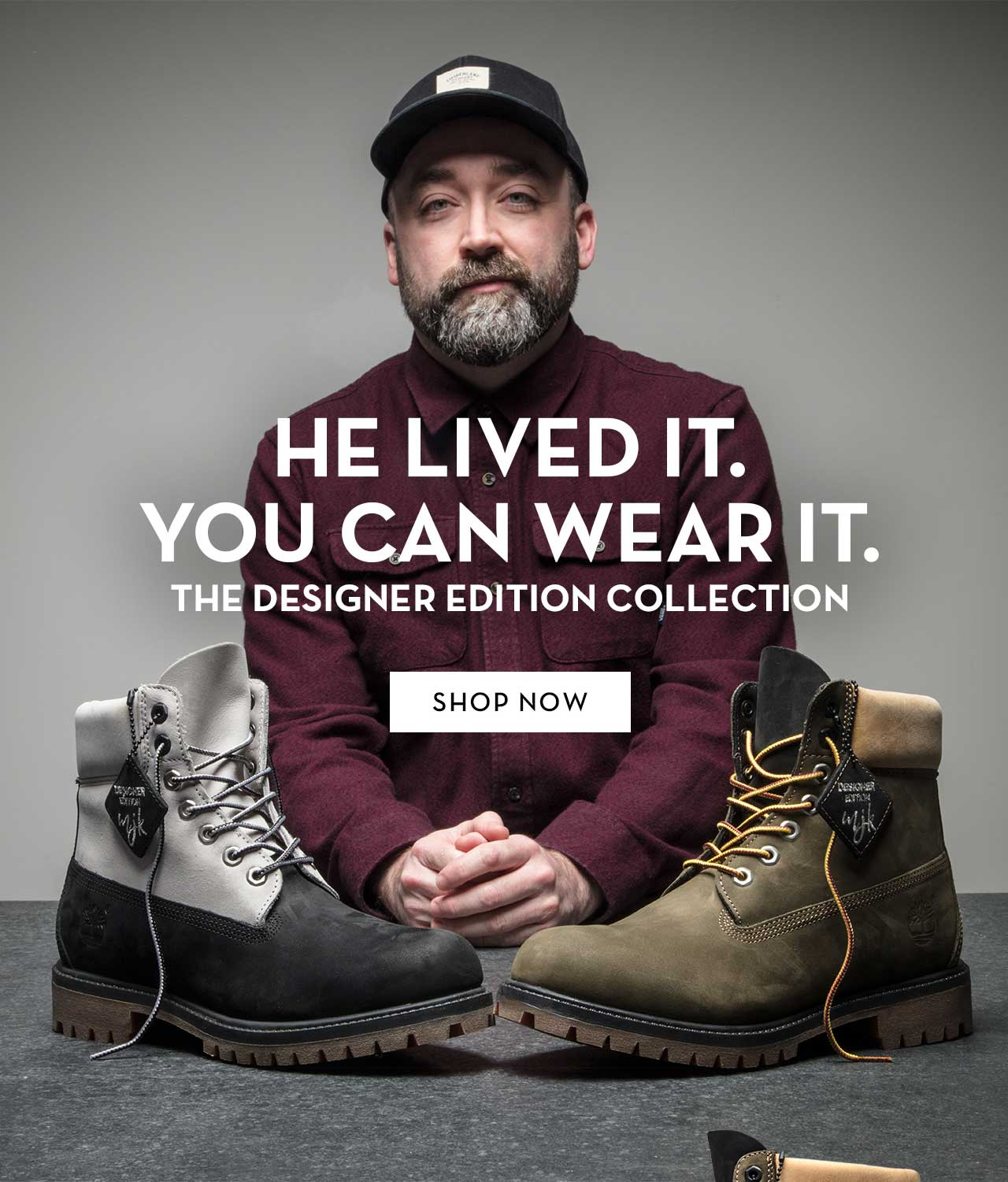He Lived It. You Can Wear It. The Designer Edition Collection Shop Now