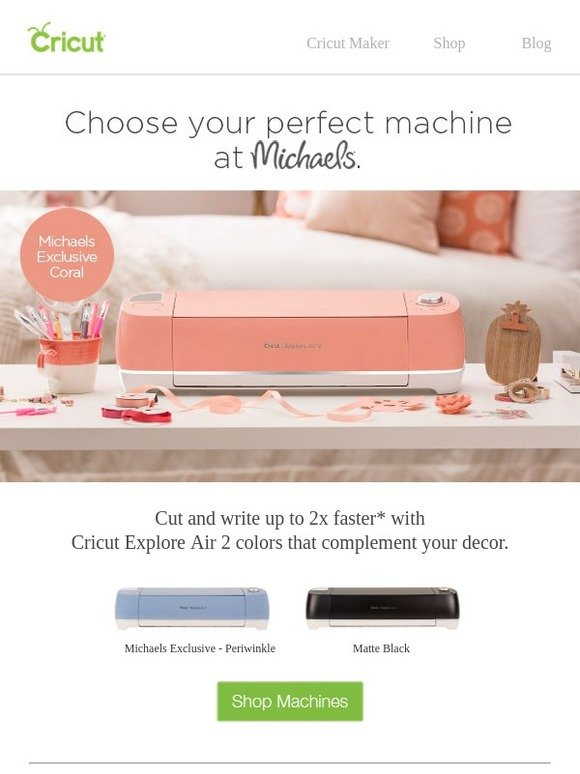 Cricut: Find the Most Cricut Machines at Michaels! | Milled
