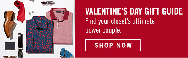 Perry Ellis Valentine's Day Guide - SHOP NOW