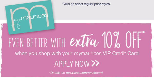 5150e0479b0 mymaurices - Even better with extra 10% off  when you shop with your  mymaurices