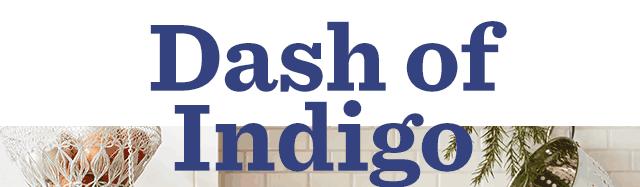 Dash Of Indigo - Shop The Look