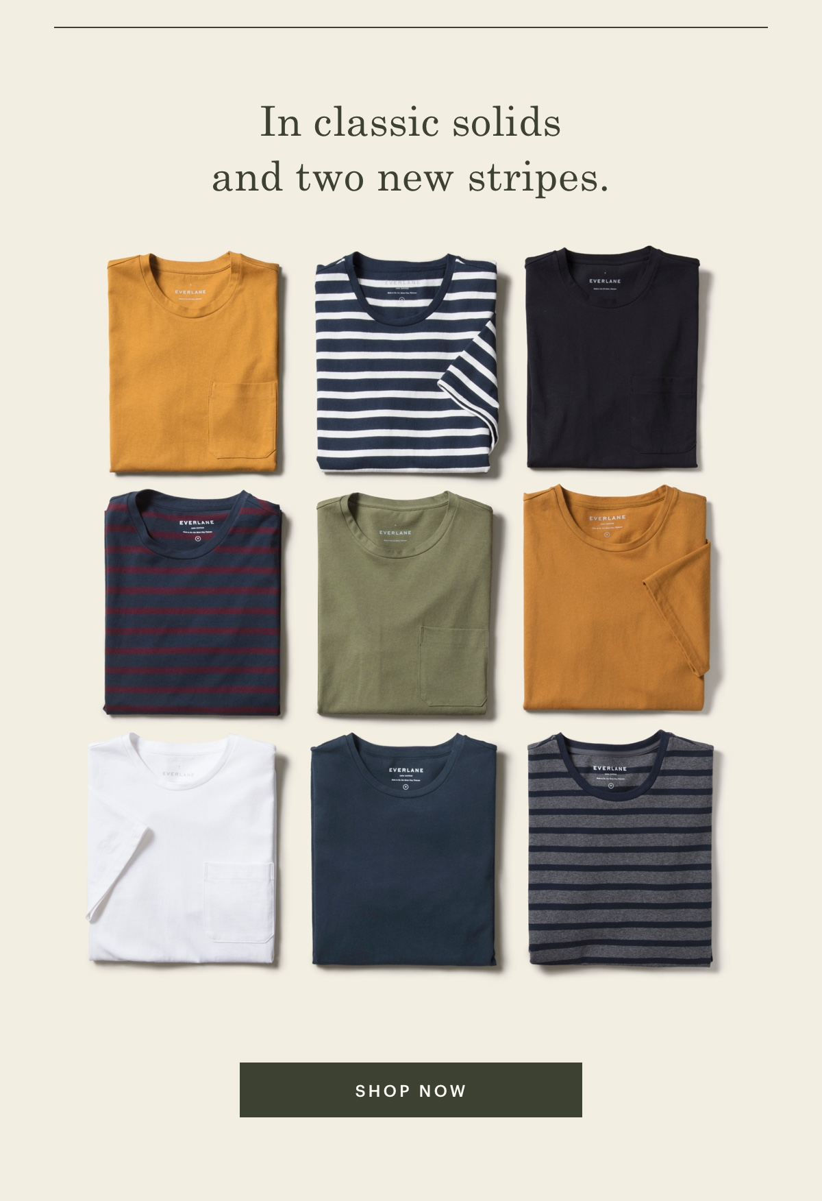 In classic solids and two new stripes.