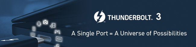 Thunderbolt 3 | A Single Port = A Universe of Possibilities