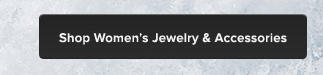 Shop Women's Jewelry & Accessories