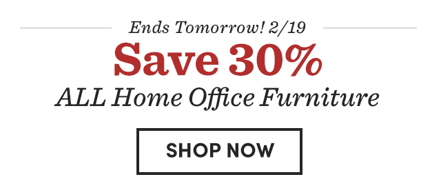 Save 30% ALL Home Office Furniture