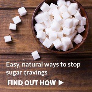 Easy, natural ways to stop sugar cravings