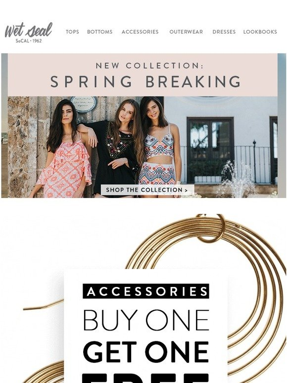 2c21549d0fe953 Wet Seal: ACCESSORIES: Buy One Get One Free | Milled