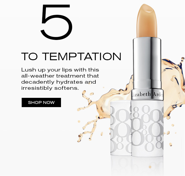 5. TO TEMPTATION  Lush up your lips with this all-weather treatment that  decadently hydrates and irresistibly softens.   SHOP NOW