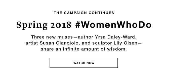 Spring 2018 #WomenWhoDo Watch the Video