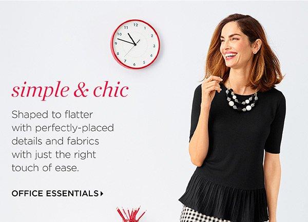 Simple & Chic. Office Essentials