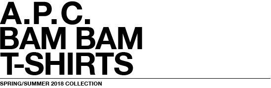 BAM BAM t-shirts | A.P.C.