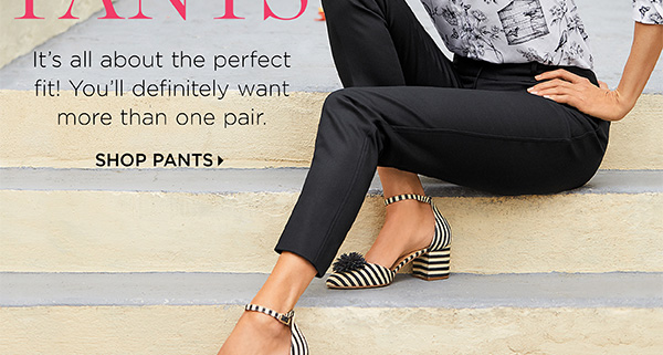 Your New Favorite Pants. Shop Pants