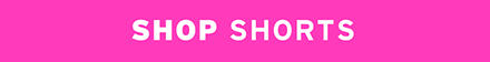 Shop 3'fer shorts!