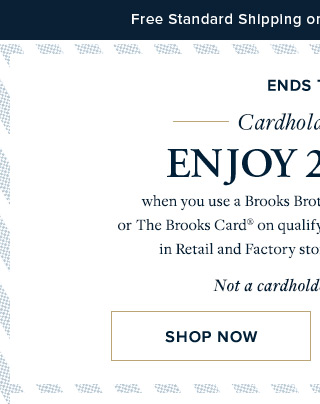 ENDS TODAY | CARDHOLDER EVENT | SHOP NOW