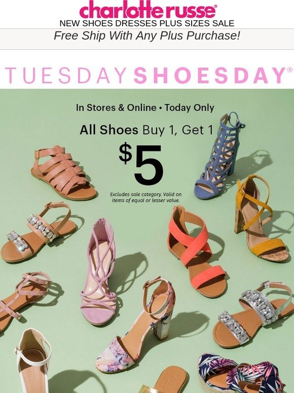 dea7d4675555 Charlotte Russe  Happy SHOESDAY! Shoes are all BOGO  5! In Stores   Online!
