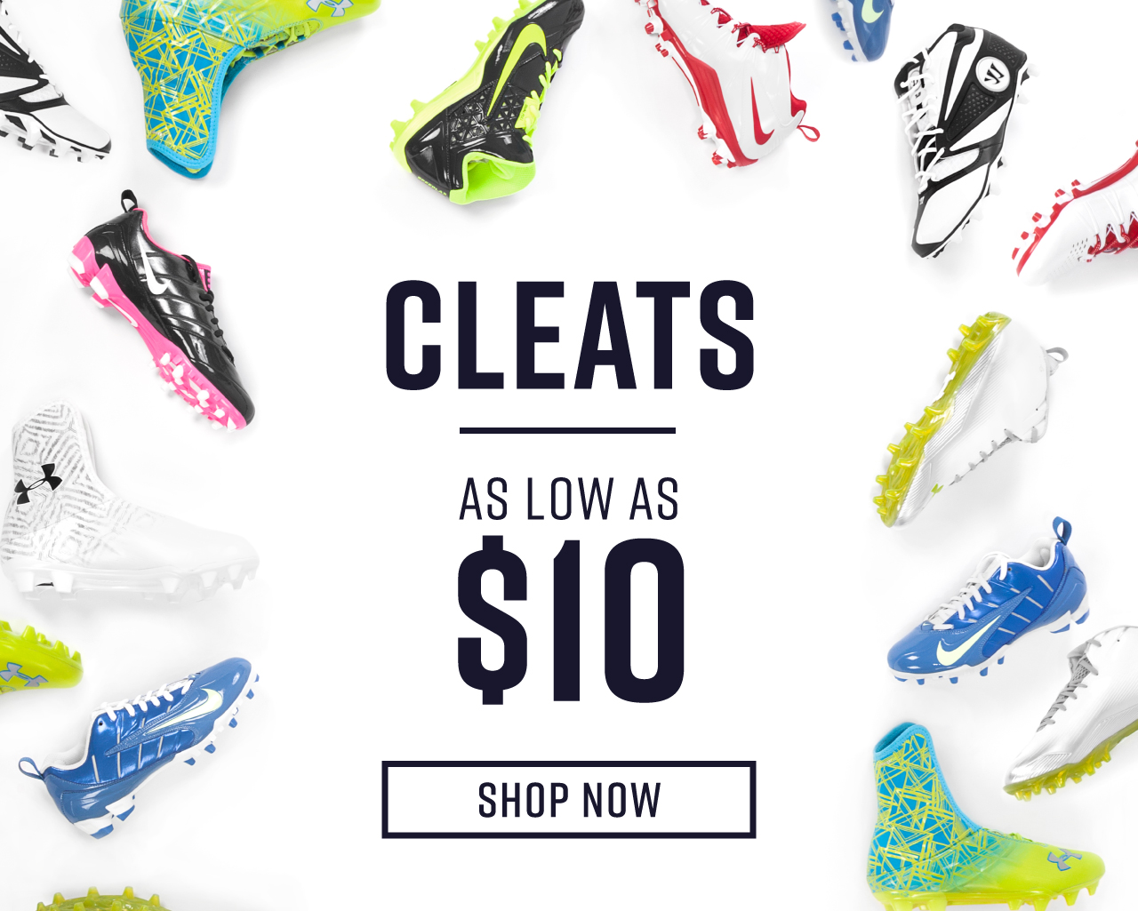 Cleats As Low As $10