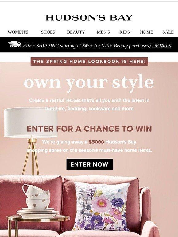 Hudson\'s Bay Company : 🏡 $5,000 Hudson\'s Bay shopping spree: ENTER ...