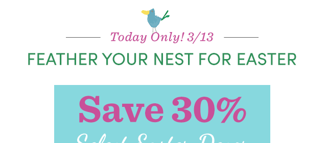 Today Only! Save 30% Select Easter Decor