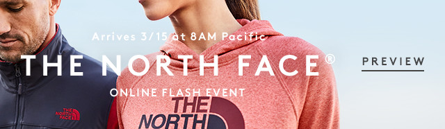 Arrives 3/15 at 8AM Pacific | The North Face | Online Flash Event | Preview