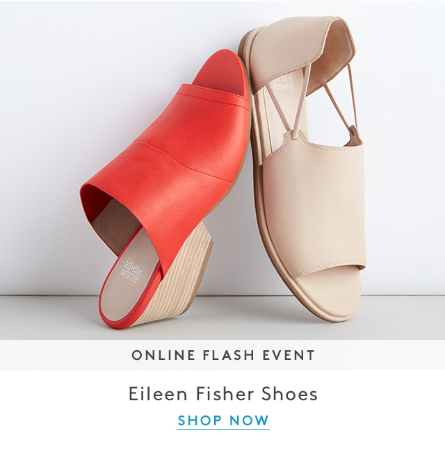 Online Flash Event | Eileen Fisher Shoes | Shop Now