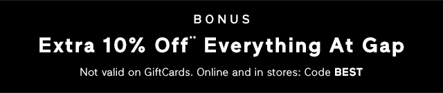 Extra 10% Off** Everything At Gap