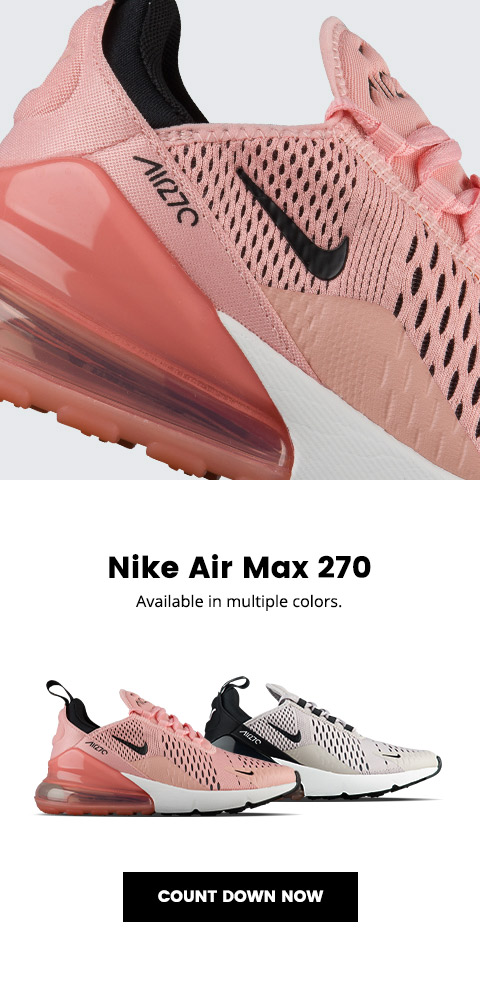 brand new 5818e eeb74 Lady Foot Locker: Nike Air Max 270 – available 3.16 | Milled