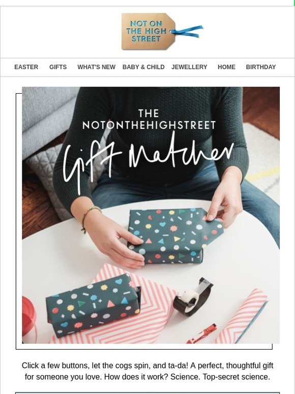 Not on the high street the latest in gift matching technology not on the high street the latest in gift matching technology milled negle Gallery