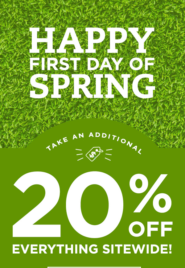 20% OFF EVERYTHING SITEWIDE