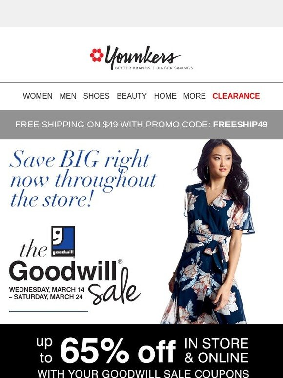 f416c23cf93 Younkers   50 off  100 + 30% off! Goodwill Sale Coupons Inside!