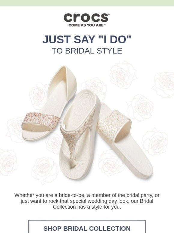 Crocs: Here comes the bride, all