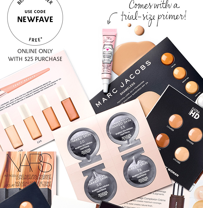 Sephora: 10 free samples (9 foundations + 1 primer) with $25