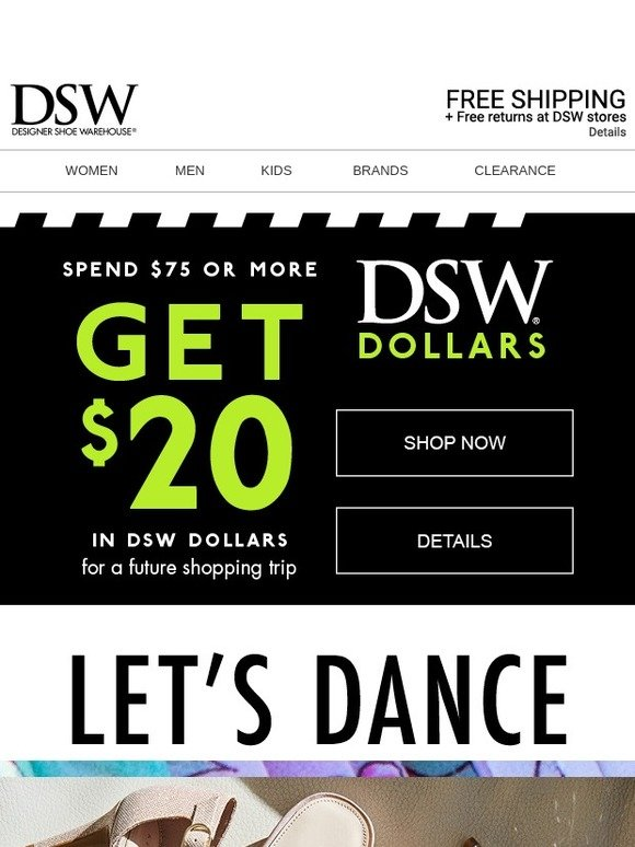 743ba7de269e DSW  Get shoes ➡ Get  20 ➡ Get more shoes.
