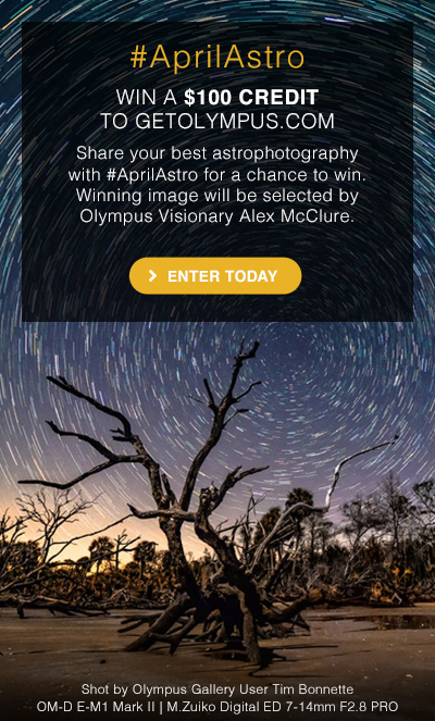 Share your best astrophotography with #AprilAstro for a chance to win a $100 credit.