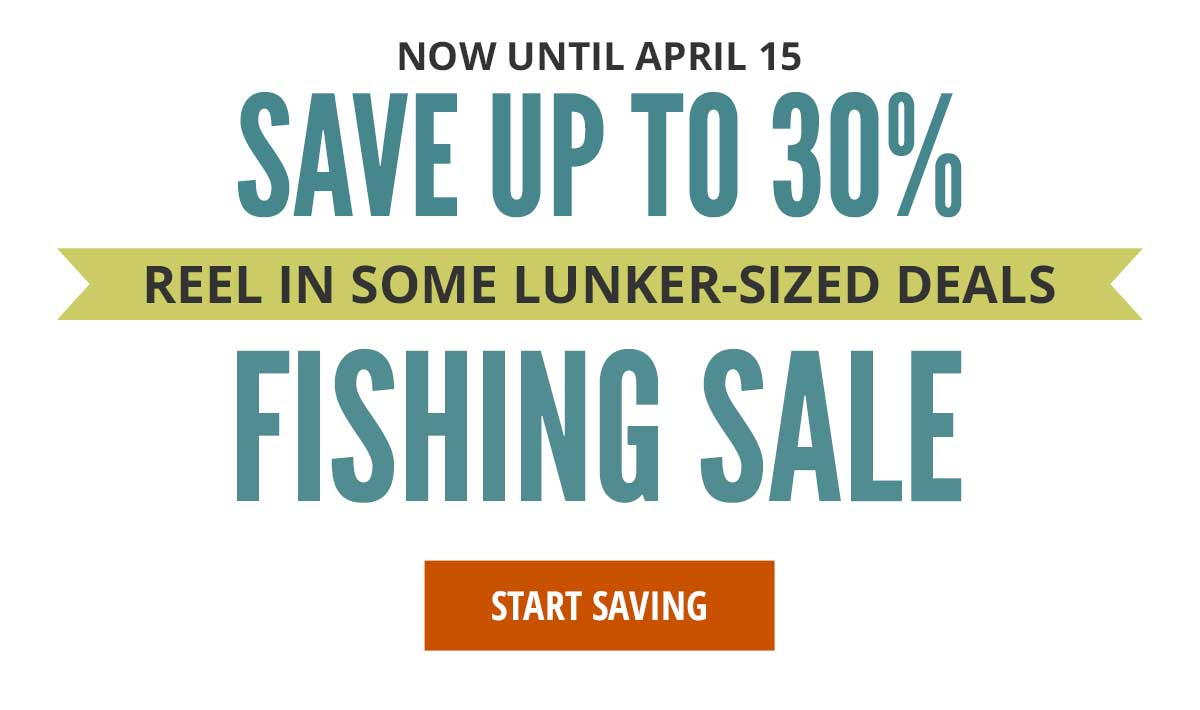 Save Up To 30% On Our Fishing Sale