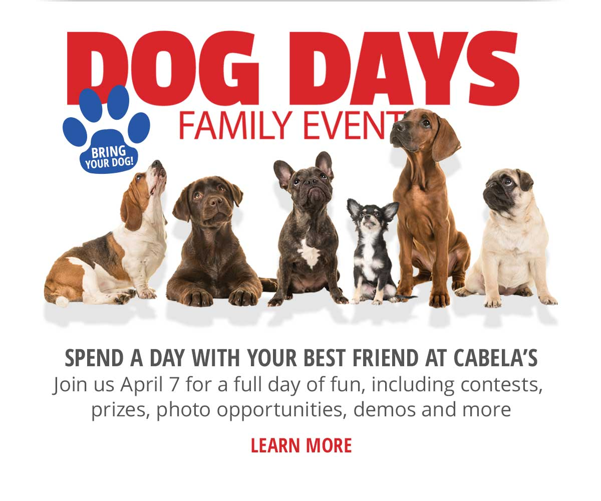 Spend A Day With Your Best Friend At Cabela's On April 7