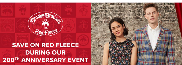 SAVE ON RED FLEECE DURING OUR 200TH ANNIVERSARY EVENT