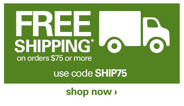 FREE SHIPPING  on orders  75 or more use code SHIP75. Shop now. bc748019454a0