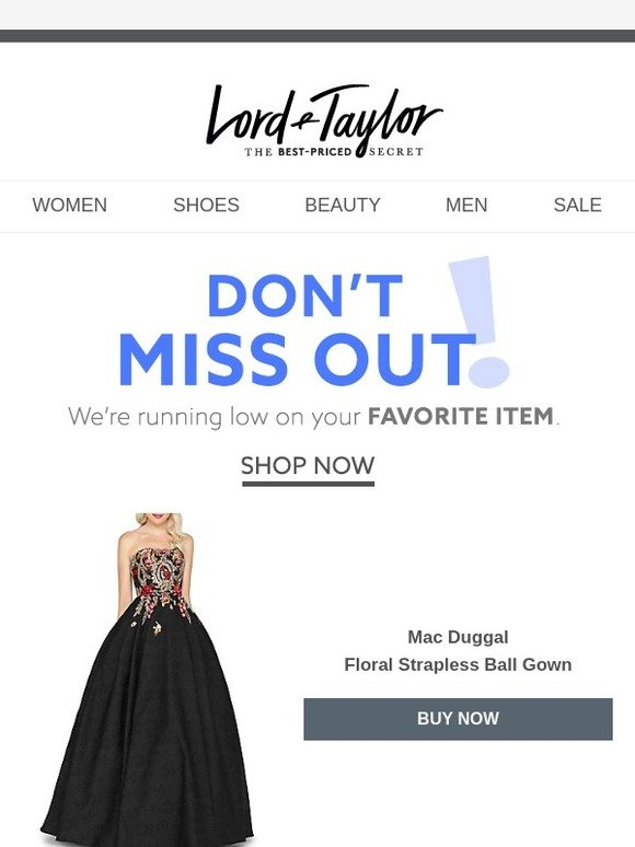 6c2964ff15db Lord & Taylor: QUICK! That Mac Duggal item you LOVE is almost sold out! |  Milled
