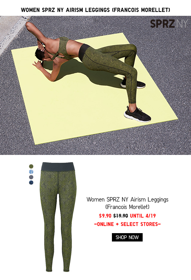 WOMEN SPRZ NY AIRISM LEGGINGS (FRANCOIS MORELLET) $9.90 - UNTIL 4/19 - ONLINE + SELECT STORES - SHOP NOW