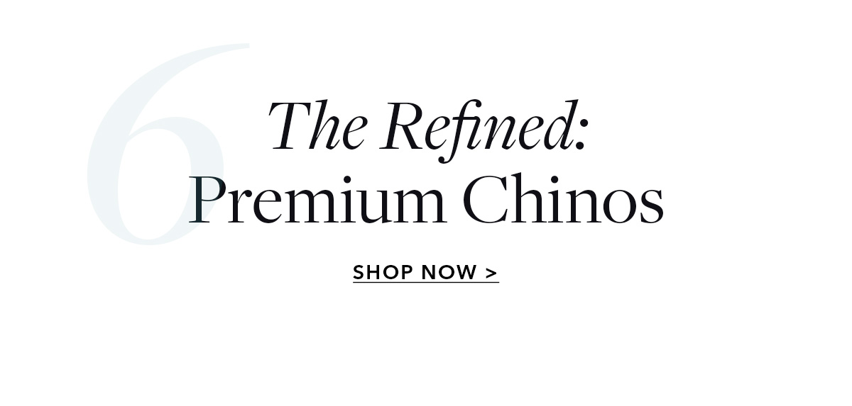 The Refined: Premium Chinos