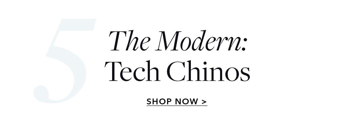 The Modern: Tech Chinos