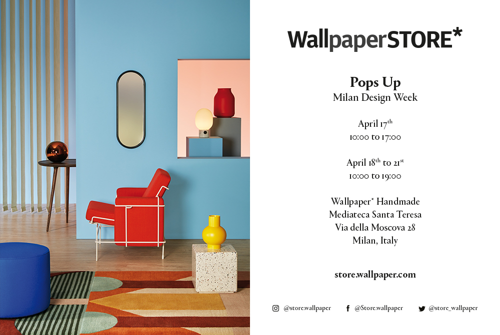 Visit WallpaperSTORE* Pop Up during Salone del Mobile 2018