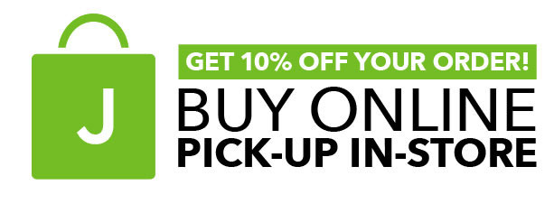 Get 10% off your order! BUY ONLINE. PICK-UP IN-STORE.