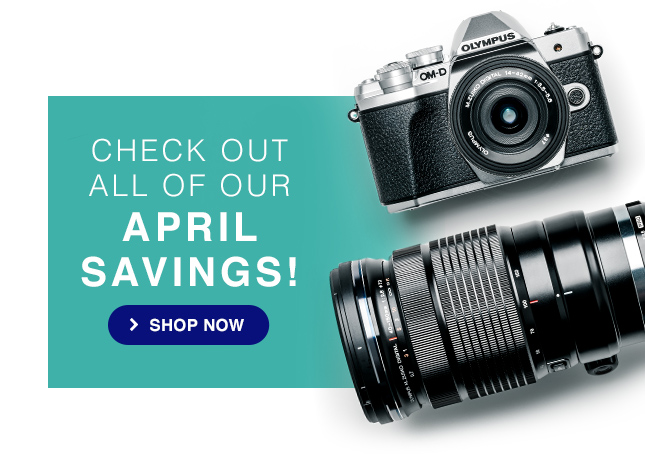 CHECK OUT ALL OF OUR APRIL SAVINGS!