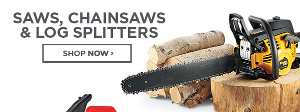 Shop Saws, Chainsaws and Log Splitters