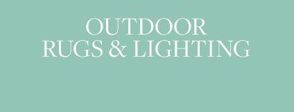 Outdoor Rugs & Lighting